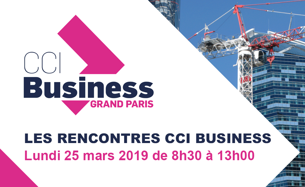 Les rencontres annuelles CCI Business Grand Paris
